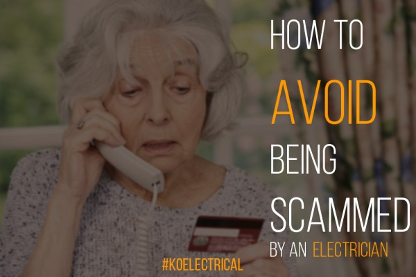 Electrician Scam 4 Things You Should Avoid
