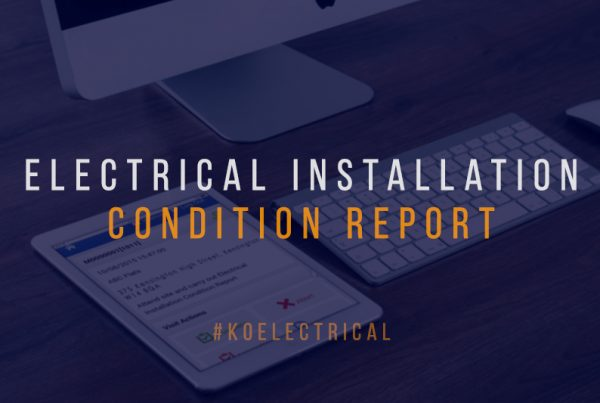 Electrical Installation Condition Report KO Electrical1