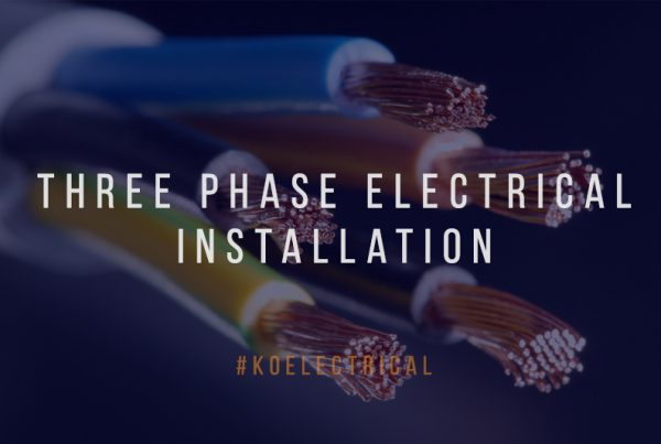 Three Phase Electrical Installation KO Electrical